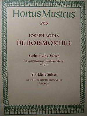 BODIN DE BOISMORTIER Joseph 6 Petites Suites: BODIN DE BOISMORTIER