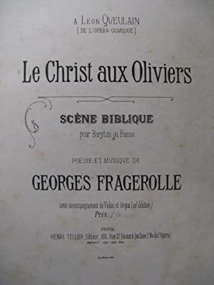 FRAGEROLLE Georges Le Christ aux Oliviers Chant: FRAGEROLLE Georges Le