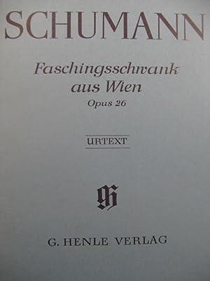 SCHUMANN Robert Faschingsschwank aus Wien op 26: SCHUMANN Robert Faschingsschwank