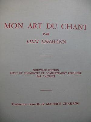 LEHMANN Lilli Mon Art du Chant: LEHMANN Lilli Mon