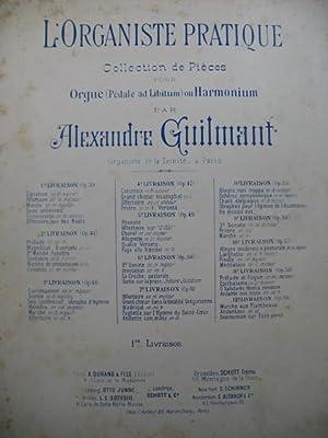 GUILMANT Alexandre L'Organiste Pratique No 1 Orgue: GUILMANT Alexandre L'Organiste