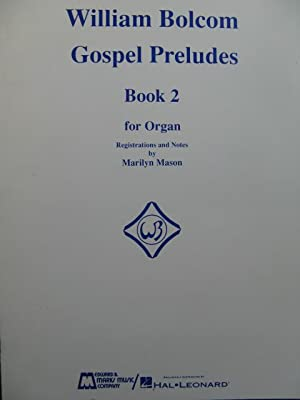BOLCOM William Gospel Preludes Book 2 Orgue 1980