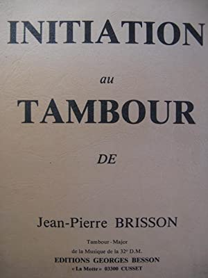 BRISSON Jean-Pierre Initiation au Tambour 1980