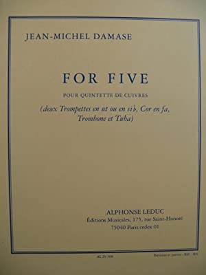 DAMASE Jean-Michel For Five Trompettes Cor Trombone Tuba