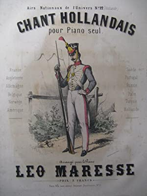 MARESSE Léo Chant National Holandais Piano XIXe