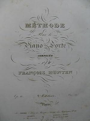 HÜNTEN François Méthode pour le Piano Forte: HÜNTEN François Méthode