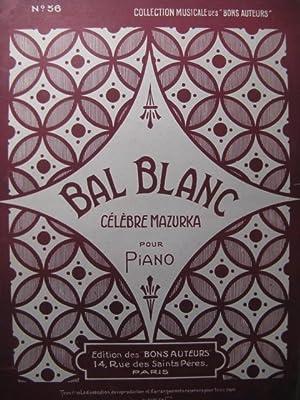 ZURFLUH Auguste Bal Blanc Mazurka Piano: ZURFLUH Auguste Bal