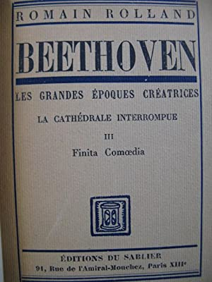 ROLLAND Romain Beethoven No 3 Finita Comoedia 1945