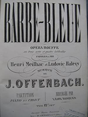 OFFENBACH Jacques Barbe-Bleue Opéra Chant Piano 1866