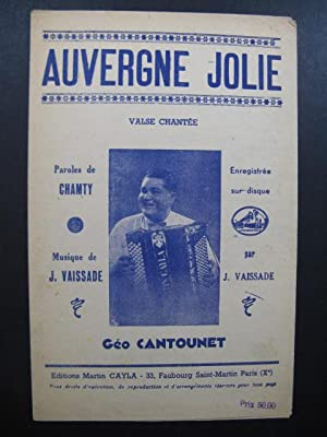 Auvergne Jolie Valse J. Vaissade Chant Piano ou Accordéon