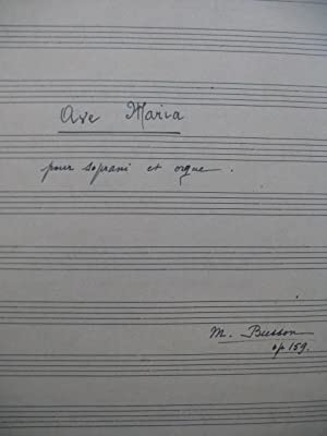 BUSSON M. Ave Maria op 159 Manuscrit Chant Orgue 1948