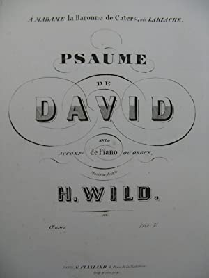WILD H. Psaume de David Chant Piano ou Orgue XIXe