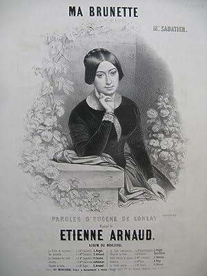 ARNAUD Etienne Ma Brunette Chant Piano ca1850: ARNAUD Etienne Ma