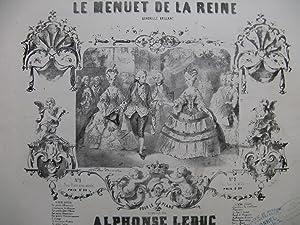 LEDUC Alphonse Le Menuet de la Reine: LEDUC Alphonse Le