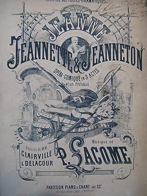 LACOME Paul Jeanne, Jeannette et Jeanneton Dédicace: LACOME Paul Jeanne,