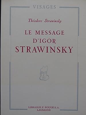 STRAWINSKY Théodore Le Message d'Igor Strawinsky 1948: STRAWINSKY Théodore Le