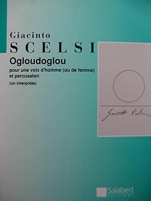 SCELSI Giacinto Ogloudoglou Chant Percussion 1989: SCELSI Giacinto Ogloudoglou