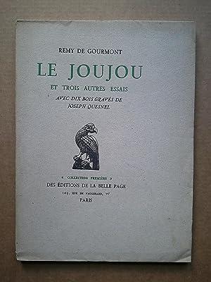 LE JOUJOU et Trois Autres Essais [: GOURMONT Rémy De