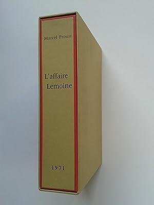 L' Affaire Lemoine [ Avec une Gravure: PROUST Marcel