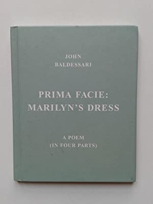Prima Facie : Marilyn' s Dress ( A poem in four Parts )