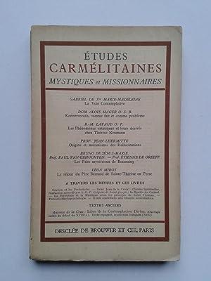 Etudes Carmélitaines / Mystiques et Missionnaires ( Avril 1933 ): REVUE