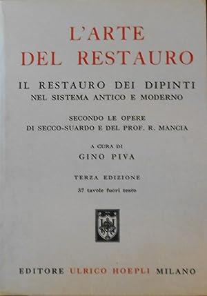 L'ARTE DEL RESTAURO: Piva,Gino