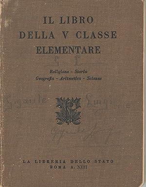 IL LIBRO DELLA V CLASSE ELEMENTARE: AA.VV.