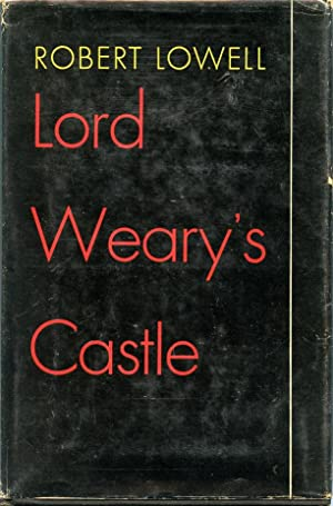 Lord Weary's Castle: Lowell, Robert