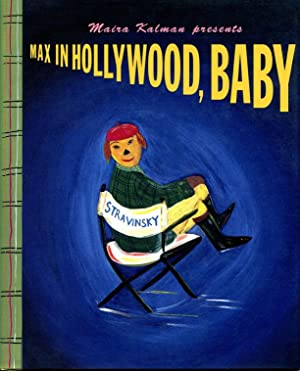 Max in Hollywood, Baby: Kalman, Maira