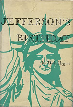 Jefferson's Birthday / Postface: Higgins, Dick
