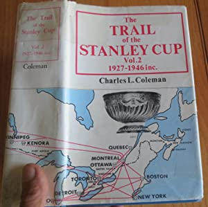 THE TRAIL of the STANLEY CUP. VOL 2. 1927-1946 Inc.