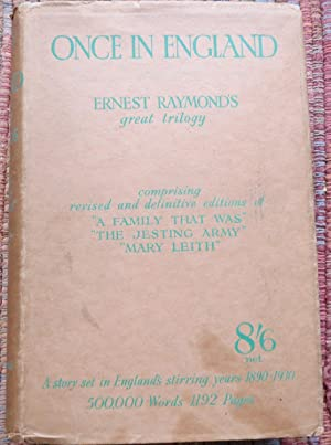 ONCE IN ENGLAND : Comprising Revised and: RAYMOND, ERNEST.