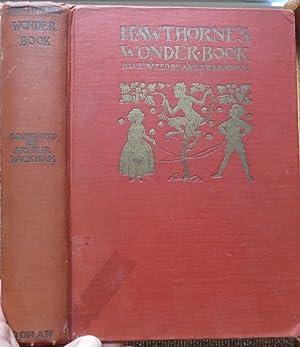 HAWTHORNE'S WONDER BOOK ILLUSTRATED By ARTHUR RACKHAM: HAWTHORNE, NATHANIEL
