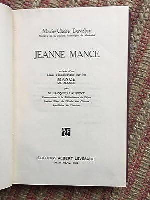 JEANNE MANCE. SUIVI D'UN ESSAI GÉNÉALOGIQUE Sur Les MANCE et Les DE MANCE.: DAVELUY, ...