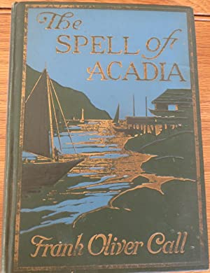 THE SPELL of ACADIA