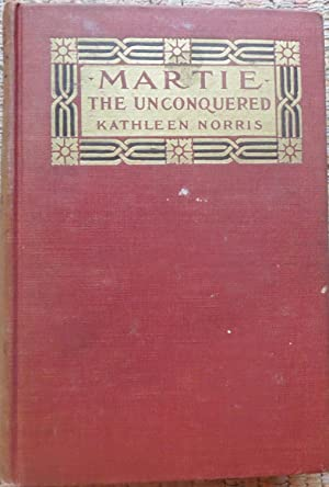 MARTIE: The Unconquered.: NORRIS, KATHLEEN