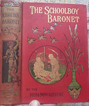 THE SCHOOLBOY BARONET