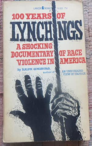 100 YEARS of LYNCHINGS: A Shocking Documentary of Race Violence in America.