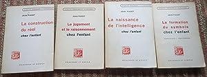 LA FORMATION Du SYMBOLE CHEZ L'ENFANT. 2 LE JUGEMENT et Le RAISONNEMENT CHEZ L'ENFANT. 3 LA...