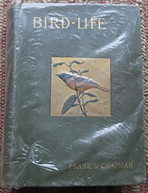BIRD LIFE (First Edition with the Color Plates)