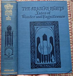 THE ARABIAN NIGHTS: Tales of Wonder and Magnificence.: COLUM, PADRAIC (Selected & Edited by)