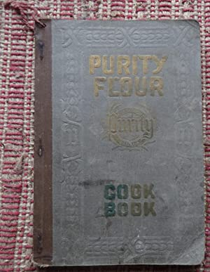 THE NEW PURITY FLOUR COOK BOOK: VARIOUS AUTHORITIES