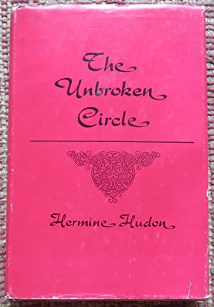 THE UNBROKEN CIRCLE (Signed By Author)