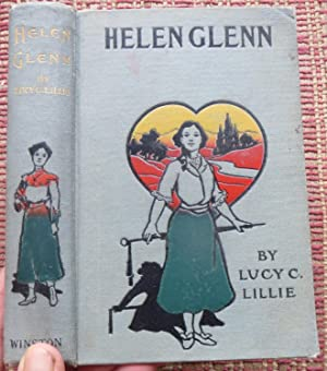 HELEN GLENN or My Mother's Enemy. A Story for Girls.
