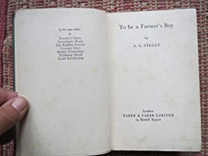 TO BE A FARMER'S BOY: STREET, A.G.