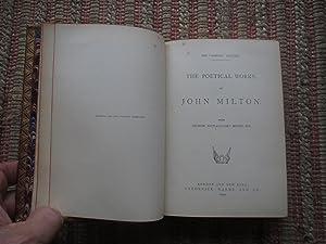 THE POETICAL WORKS of JOHN MILTON: WITH MEMOIR EXPLENATION AND NOTES ETC.: MILTON, JOHN