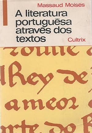a literatura portuguesa atraves dos textos: massaud moises