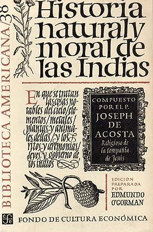 historia natural y moral de las indias: compuesto por el