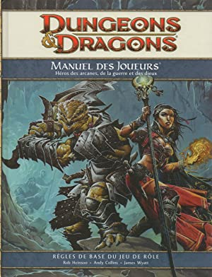 dungeons & dragons,manuel des joueurs -heros des: rob heinsoo-andy collins-james