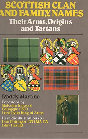 scottish clan and family names,their arms,origins and: roddy martine